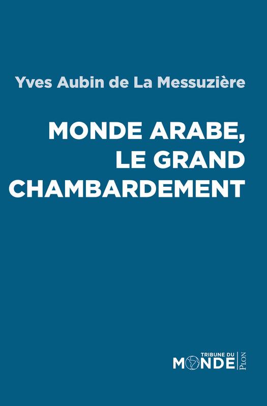 monde-arabe-grand-chambardement