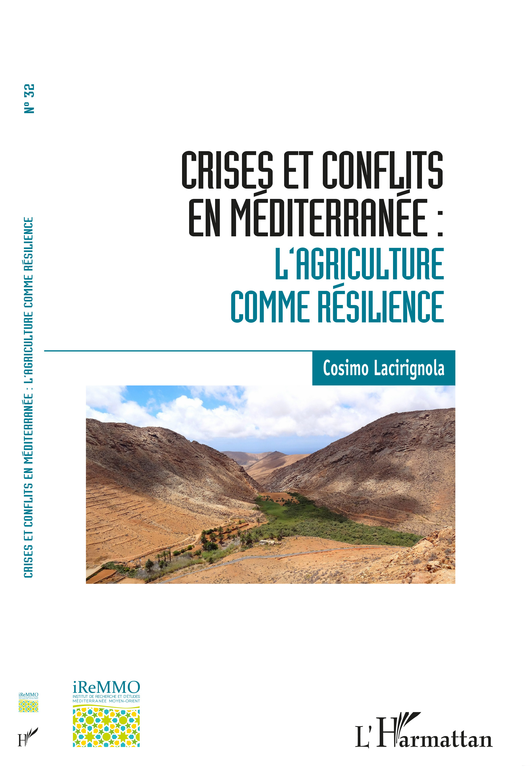 Couv Revue n° 32 - Crises et conflits en Méditerranée. L'agriculture com...