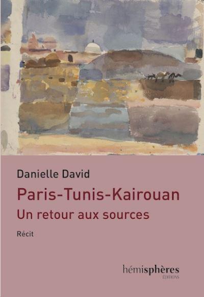 Paris-Tunis-Kairouan