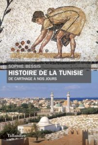 """Couverture du livre de Sophie Bessis """"Histoire de la Tunisie. De Carthage à nos jours"""""""