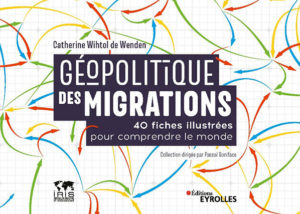 """Couverture du livre de Catherine Wihtol de Wenden """"Géopolitique des migrations"""""""