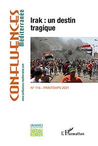 """Couverture du N° 116 de la revue """"Confluences Méditerranée"""" : Irak: un destin tragique"""