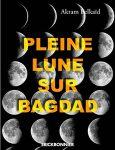 Pleine Lune Bagdad